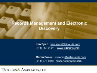Records Management and Electronic Discovery