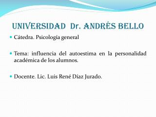 Universidad  D r . Andrés Bello