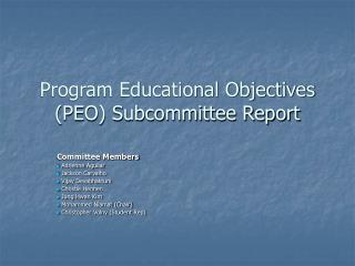 Program Educational Objectives (PEO) Subcommittee Report