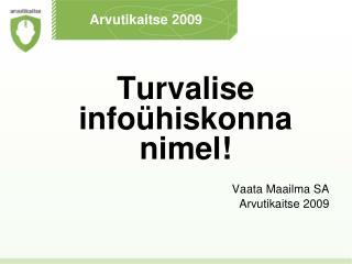 Arvutikaitse 2009
