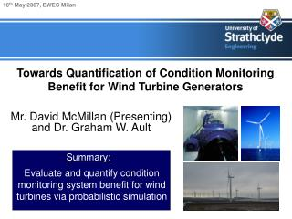 Towards Quantification of Condition Monitoring Benefit for Wind Turbine Generators