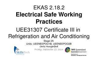 EKAS 2.18.2 Electrical Safe Working Practices