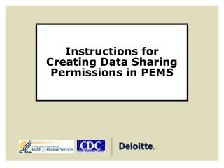 Instructions for Creating Data Sharing Permissions in PEMS