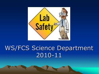 WS/FCS Science Department 2010-11