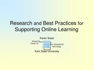 Research  and  Best Practices  for Supporting Online Learning