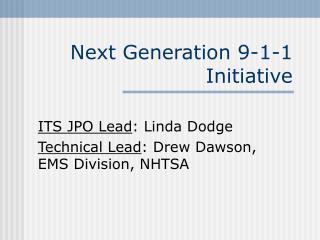 Next Generation 9-1-1 Initiative