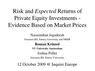 Risk and  Expected  Returns of Private Equity Investments - Evidence Based on Market Prices