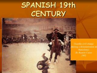 SPANISH 19th CENTURY