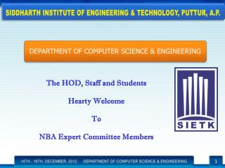 The HOD, Staff and Students  Hearty Welcome  To  NBA Expert Committee Members