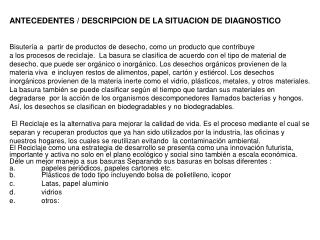 ANTECEDENTES / DESCRIPCION DE LA SITUACION DE DIAGNOSTICO