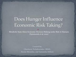 Does Hunger Influence Economic Risk Taking?