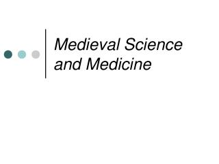 Medieval Science and Medicine