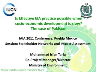 Is Effective EIA practice possible when socio-economic development is slow? The case of Pakistan