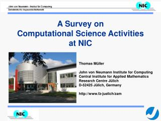 Thomas Müller John von Neumann Institute for Computing Central Institute for Applied Mathematics