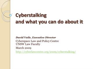 Cyberstalking  and what you can do about it