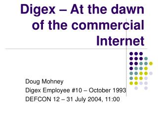 Digex – At the dawn of the commercial Internet