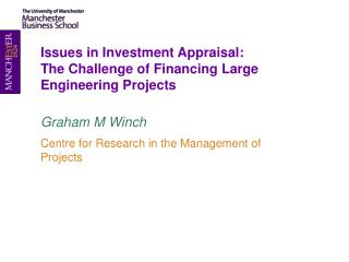 Issues in Investment Appraisal: The Challenge of Financing Large Engineering Projects