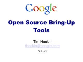 Open Source Bring-Up Tools