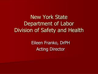 New York State  Department of Labor Division of Safety and Health