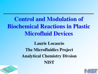 Control and Modulation of Biochemical Reactions in Plastic Microfluid Devices