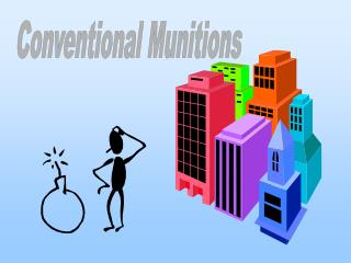Conventional Munitions