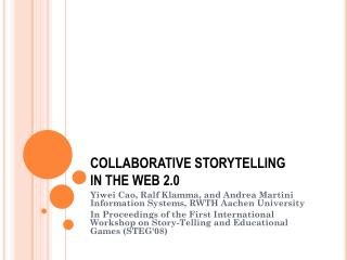 COLLABORATIVE STORYTELLING  IN THE WEB 2.0