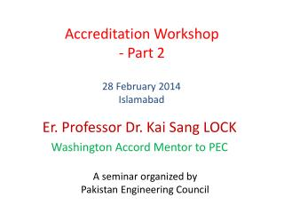 Accreditation Workshop - Part 2