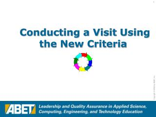 Conducting a Visit Using the New Criteria