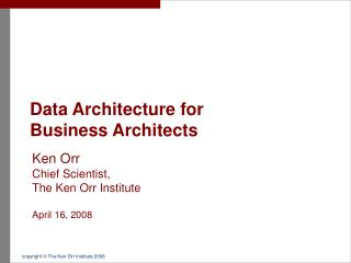 Data Architecture for  Business Architects