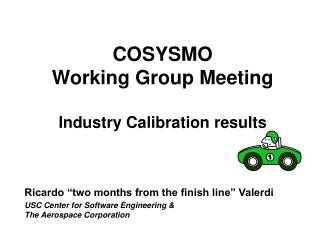 COSYSMO  Working Group Meeting Industry Calibration results