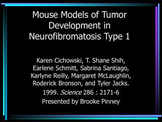Mouse Models of Tumor Development in Neurofibromatosis Type 1