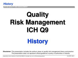 Quality Risk Management ICH Q9 History