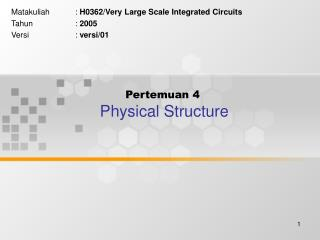 Pertemuan 4 Physical Structure