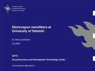 Electrospun nanofibers at  University of Helsinki