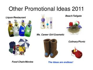 Other Promotional Ideas 2011