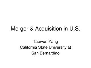 Merger & Acquisition in U.S.