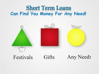 Avail Short Term Loans Bad Credit for Any Urgent Need!