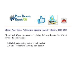 Global And China Automotive Lighting Industry Report, 2013-2