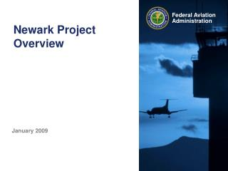 Newark Project Overview