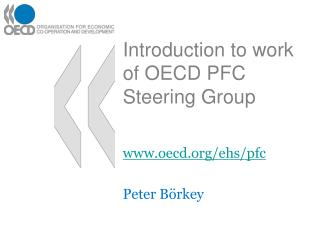 Introduction to work of OECD PFC Steering Group