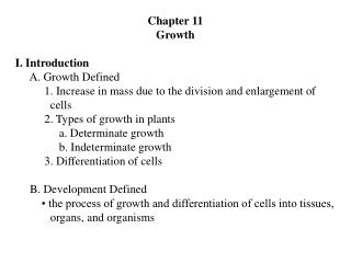 Chapter 11 Growth I. Introduction      A. Growth Defined