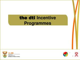the dti  Incentive Programmes