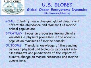 U.S. GLOBEC Global Ocean Ecosystems Dynamics usglobec