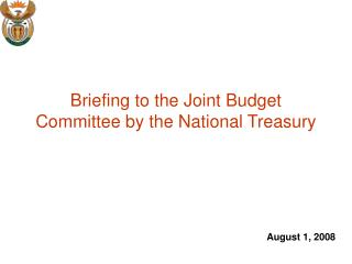 Briefing to the Joint Budget Committee by the National Treasury