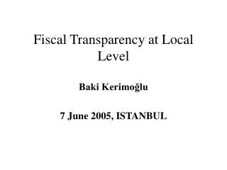 Fiscal Transparency at Local Level