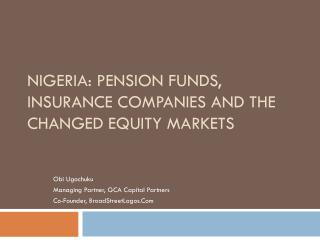 Nigeria: Pension Funds, Insurance Companies and the Changed Equity Markets