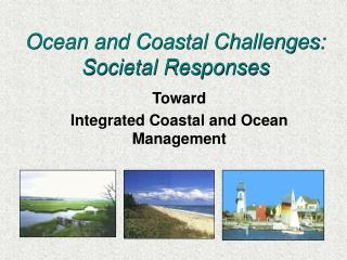 Ocean and Coastal Challenges: Societal Responses
