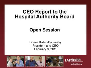 CEO Report to the  Hospital Authority Board Open Session