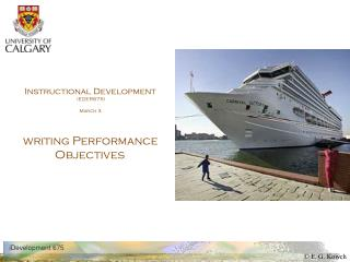 Instructional Development  (EDER675) March 3 writing Performance Objectives ,