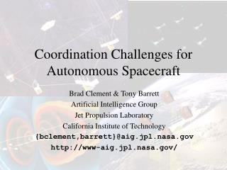 Coordination Challenges for Autonomous Spacecraft